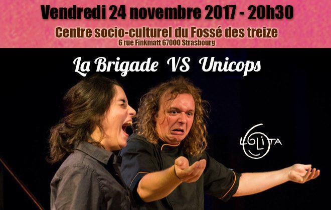 La Brigade VS Unicops