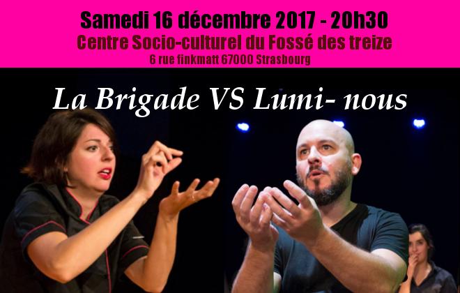La Brigade VS Lumi-nous