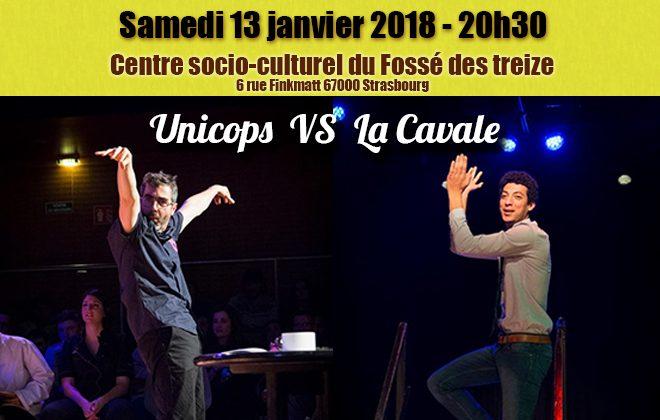 Unicops VS La Cavale