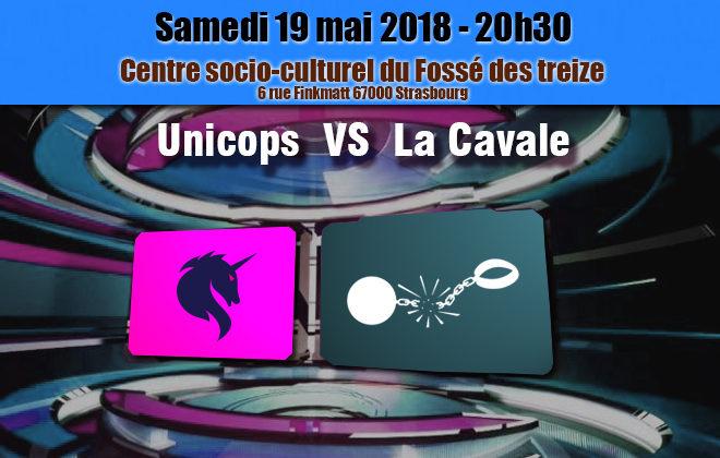 Demi-Finale : Unicops VS La Cavale