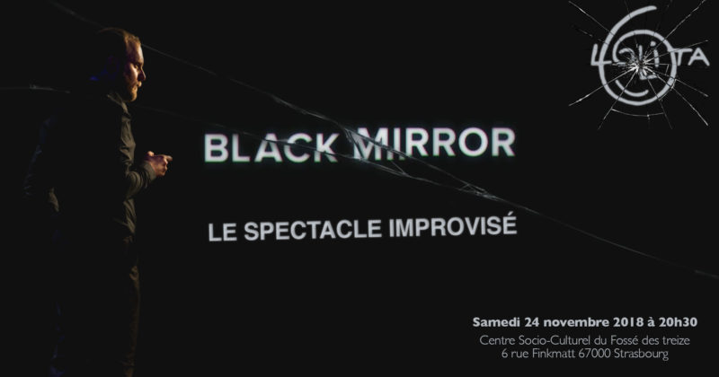 BLACK MIRROR : le spectacle improvisé