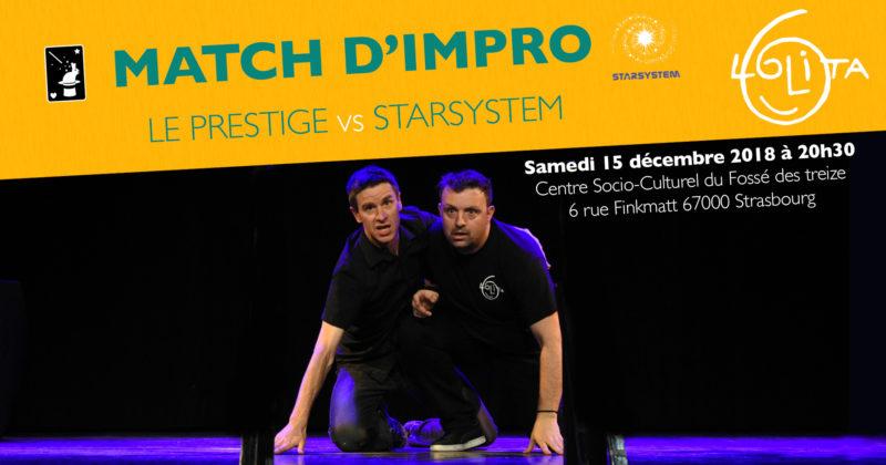 Match d'impro : Le Prestige vs Starsystem