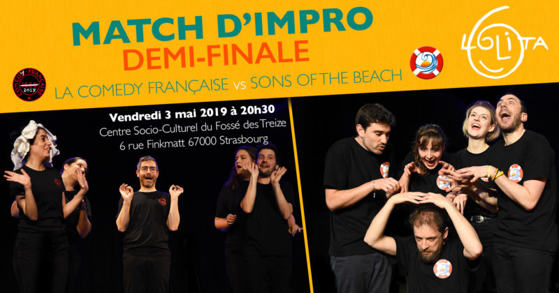 Match d'impro – Demi-Finale – La Comedy Française vs Sons of the Beach