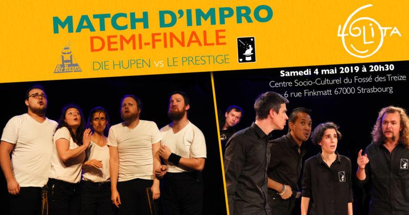 Match d'impro – Demi-Finale – Die Hupen vs Le Prestige