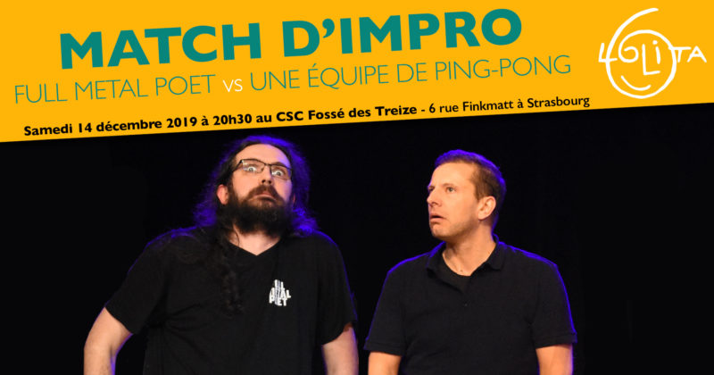 Match d'Impro : Full Metal Poet vs Une Équipe de Ping-Pong