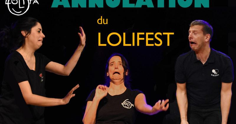 Annulation du Festival LOLIFEST